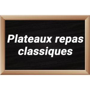 Plateaux repas classiques